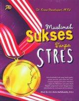 Muslimah Sukses Tanpa Stres BK