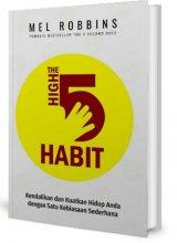 Buku The High 5 Habit: Kendalikan Dan Kuatkan Hidup Anda Dengan Satu Kebiasaan Sederhana