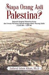 Buku Siapa Orang Asli Palestina? Sejarah Singkat Palestina Kuno