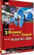 Mendesain 3 Dimensi Secara Cepat dengan AutoCAD 2008