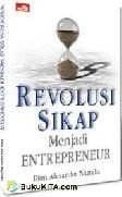 8 Revolusi Sikap Menjadi Entrepreneur