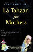 La Tahzan For Mother