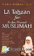 La Tahzan For Broken Hearted Muslimah