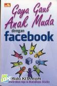 Cover Buku Gaya Gaul Anak Muda dengan Facebook