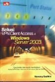 Solusi VPN Client Access di Windows Server 2003