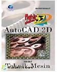 Mahir Dalam 5 hari - Autocad 2D untuk Teknik Mesin