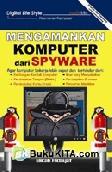 Mengamankan Komputer dari Spyware