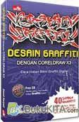 Desain Graffiti dengan CorelDraw X3