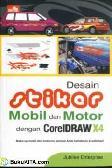 DESAIN STIKER MOBIL & MOTOR DENGAN CORELDRAW X4