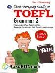 CARA GAMPANG BELAJAR TOEFL GRAMMAR 2