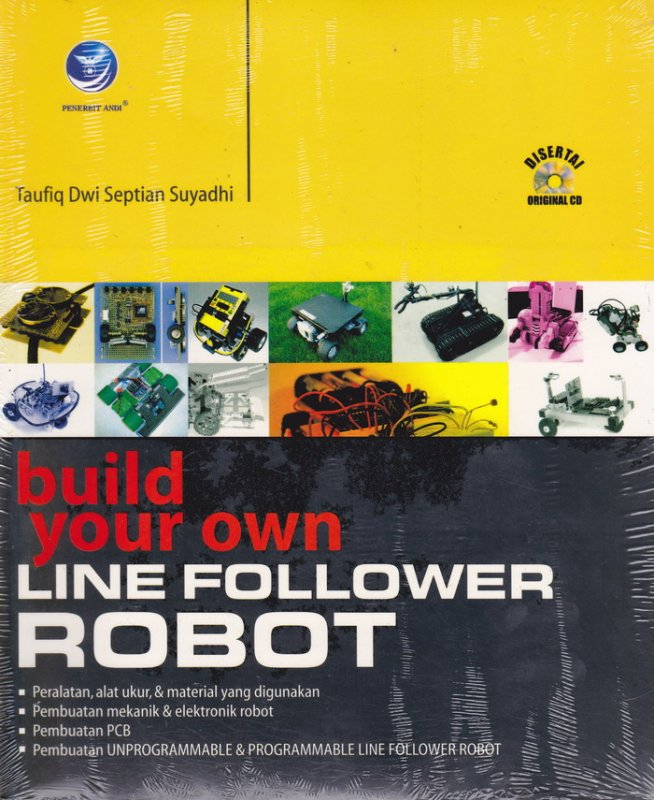Cover Buku BUILD YOUR OWN LINE FOLLOWER ROBOT