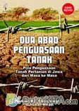 Dua Abad Penguasaan Tanah 2008 (Edisi Revisi)