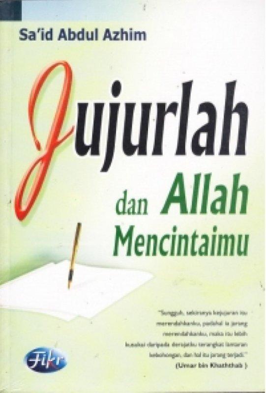 Cover Buku Jujurlah dan Allah Mencintaimu