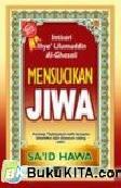 Cover Buku MENSUCIKAN JIWA : Intisari ihya