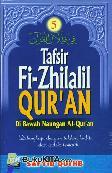 TAFSIR FI-ZHILALIL QURAN #5 : Di Bawah Naungan Al-Quran