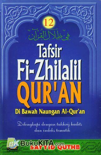 Cover Buku TAFSIR FI-ZHILALIL QURAN #12 : Di Bawah Naungan Al-Quran ~QR~