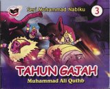 Seri Muhammad Nabiku : Tahun Gajah