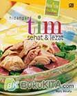 Cover Buku Healthy, Easy, Yummy : Hidangan Tim Sehat dan Lezat