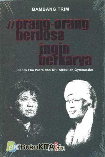 Cover Buku Orang-Orang Berdosa Ingin Berkarya