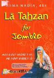 La Tahzan for Jomblo