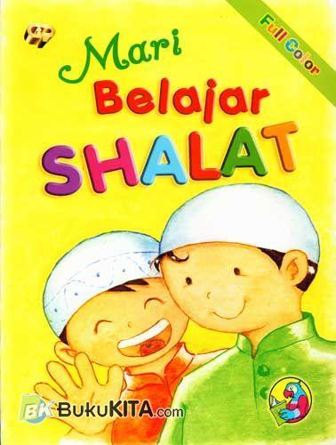 Cover Buku Mari Belajar Shalat (Full Color)