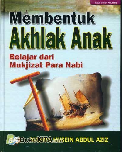 Cover Buku Membentuk Akhlak Anak