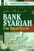 Bank Syariah : Dari Teori Ke Praktik