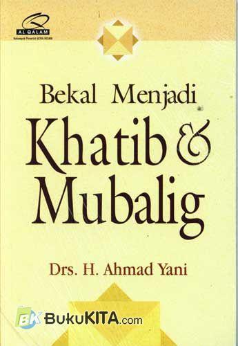 Cover Buku Bekal Menjadi Khatib & Mubalig