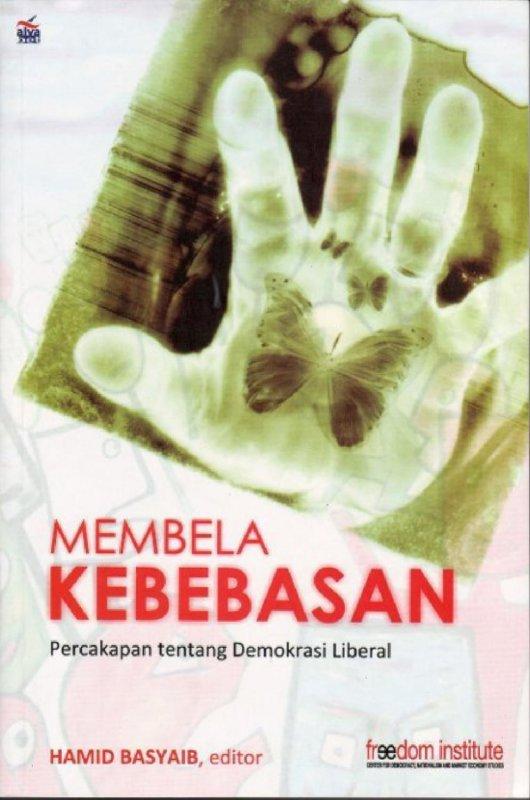 Cover Buku Membela Kebebasan Percakapan Tentang Demokrasi Liberal