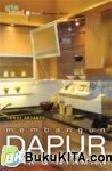 Cover Buku Membangun Dapur Apik dan Nyaman