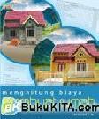 Cover Buku MENGHITUNG BIAYA MEMBUAT RUMAH