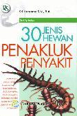 30 JENIS HEWAN PENAKLUK PENYAKIT