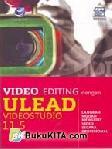 ULEAD EDITING : ULEAD VIDEO STUDIO 11.5