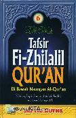 TAFSIR FI-ZHILALIL QURAN #6 : Di bawah Naungan Al-Quran