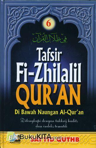 Cover Buku TAFSIR FI-ZHILALIL QURAN #6 : Di bawah Naungan Al-Quran