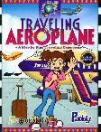 Traveling Aeroplane : A Step by Step Traveling Experience