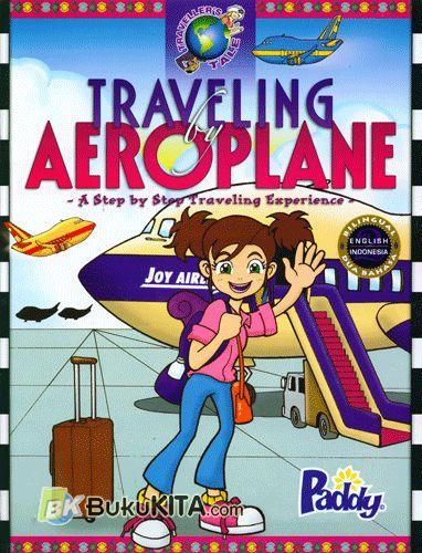 Cover Buku Traveling Aeroplane : A Step by Step Traveling Experience