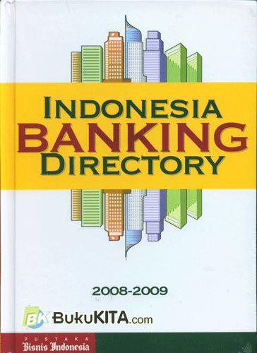 Cover Buku Indonesia Banking Directory 2008-2009