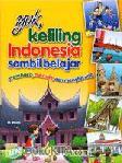 Yuk, Keliling Indonesia Sambil Belajar Membaca, Menulis, dan Menghitung