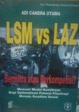 LSM Vs LAZ: Bermitra atau Berkompetisi?
