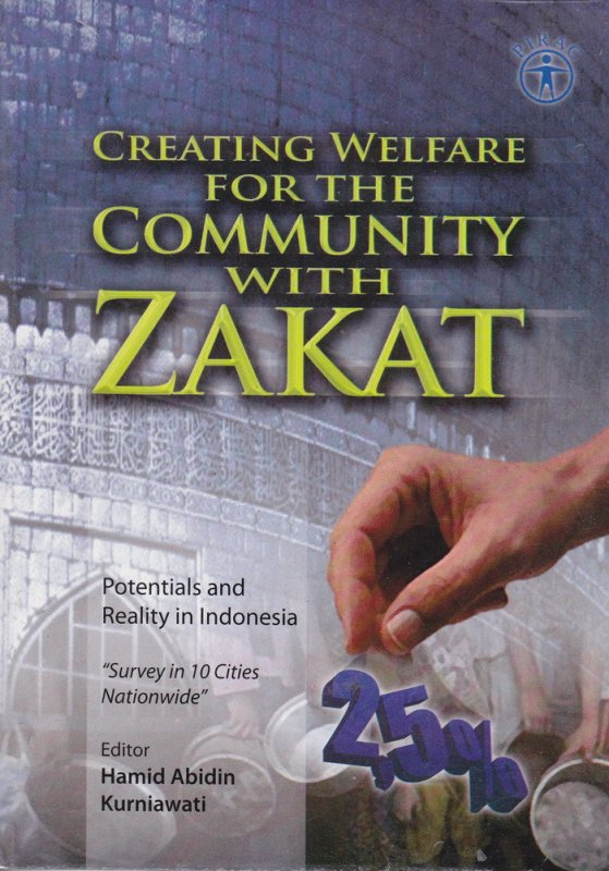 Cover Buku CREATING WELFARE FOR THE COMMUNITY WITH ZAKAT