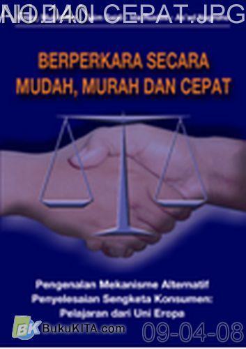 Cover Buku BERPERKARA SECARA MUDAH, MURAH DAN CEPAT