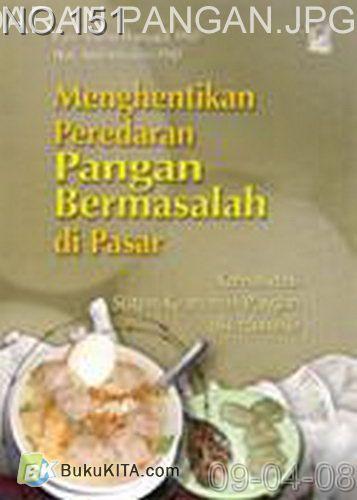 Cover Buku Menghentikan Peredaran Pangan Bermasalah di Pasar