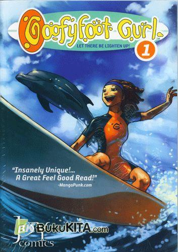 Cover Buku Goofyfoot Gurl #1 : Let There Be Lighten Up!