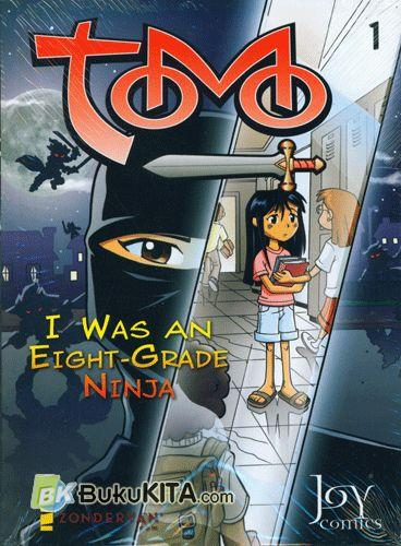 Cover Buku Tomo #1 : I Was An Eight-Grade Ninja