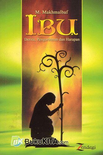 Cover Buku Ibu. Derita . Pengorbanan dan Harapan