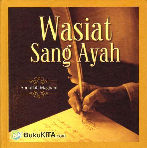 Cover Buku Wasiat Sang Ayah