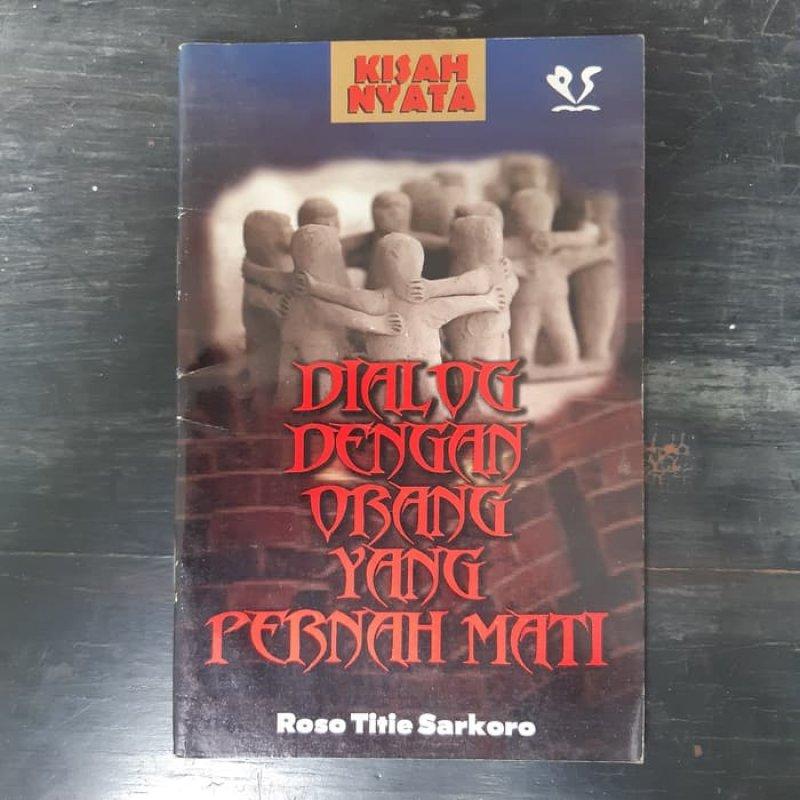 Cover Buku Dialog Dengan Orang Yang Pernah Mati