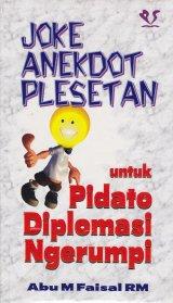 Joke Anekdot Plesetan untuk Pidato Diplomasi Ngerumpi