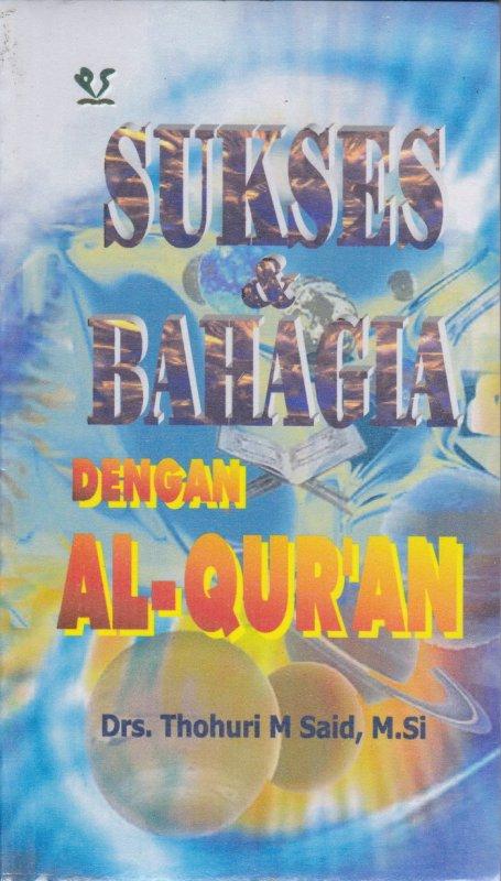 Cover Buku Sukses & Bahagia dengan Al-Qur-an